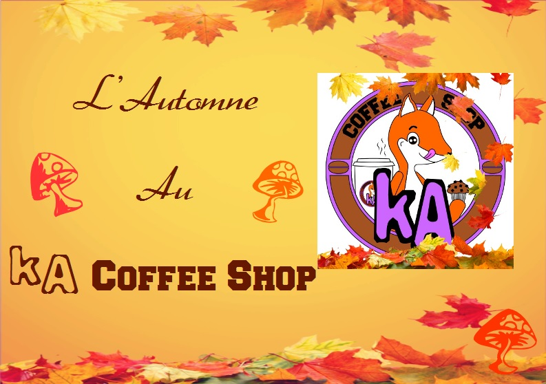L'Automne au KA Coffee Shop
